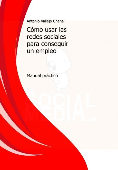 Compra mi ebook: Cómo usar las redes sociales para conseguir un empleo