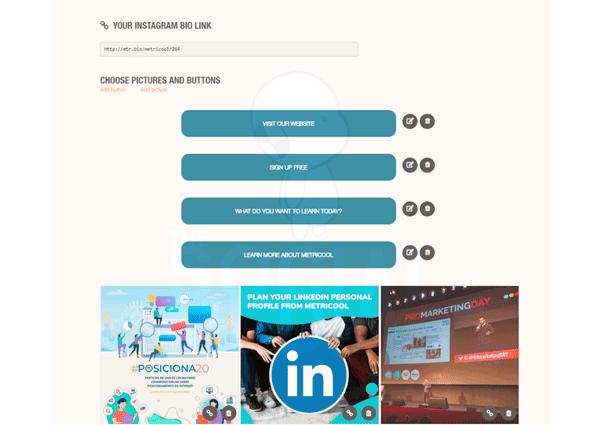 Metricool: Con el Link in bio de Metricool puedes añadir un link a cada post y tus usuarios accederán a través del link que podrás en tu biografía de Instagram.